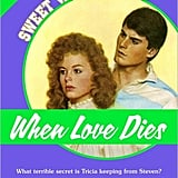 When Love Dies ($3) for Nook, Kindle, and iOS.
