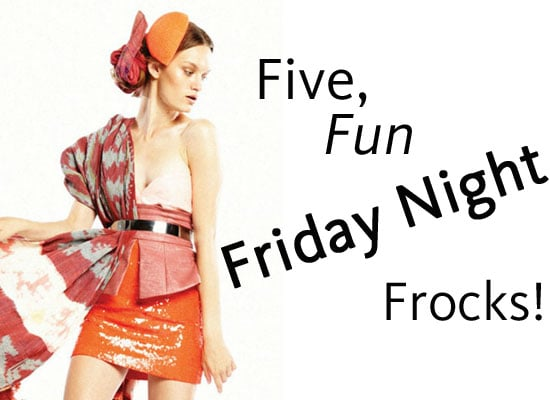 Five Friday Night Frocks We Found Online: Sass & Bide, Ginger & Smart, Zimmermann, French Connection and Dotti!