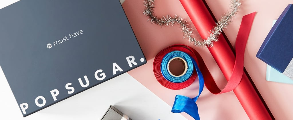 POPSUGAR Must Have Box Black Friday Cyber Monday Deals 2018