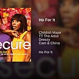 """""""Ho For It"""" by Childish Major feat. TT The Artist, Dreezy, and Cam & China"""