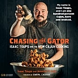 Chasing the Gator: Issac Toups and the New Cajun Cooking