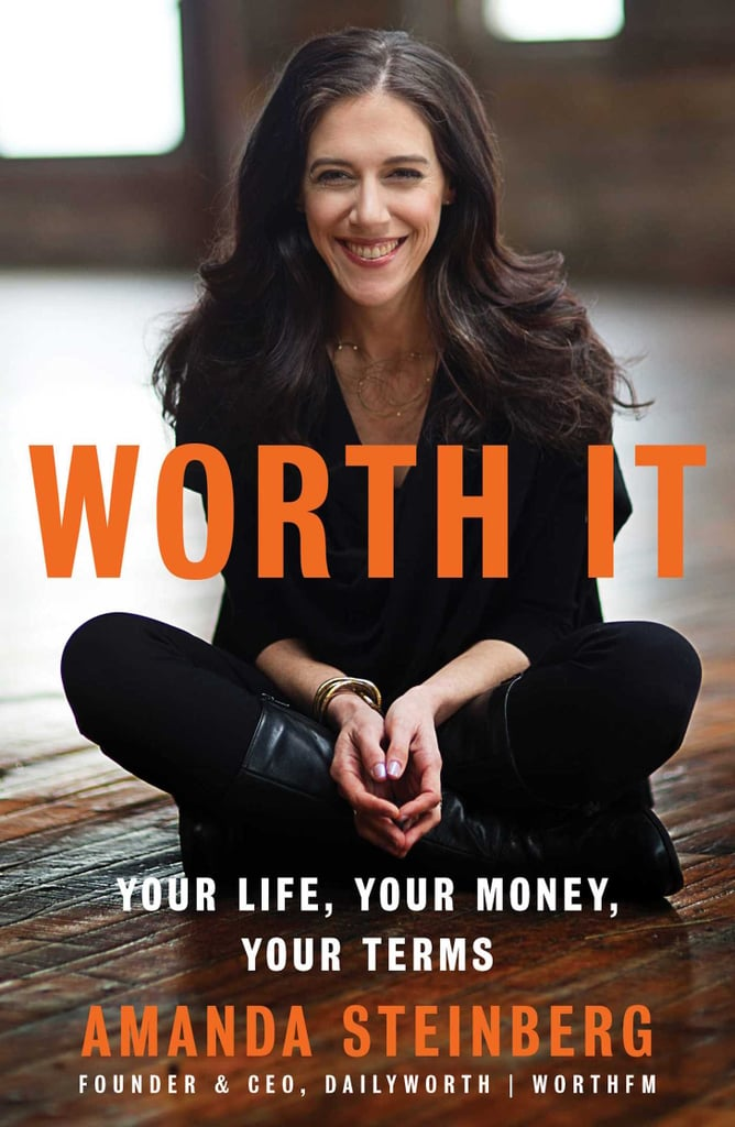Worth It by Amanda Steinberg (Feb. 7)