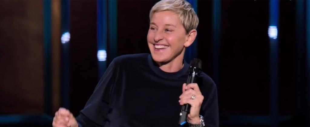 Ellen DeGeneres Relatable Netflix Stand-Up Special Trailer
