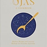 Ojas: Modern Recipes and Ancient Wisdom for Everyday Ayurveda ($46.61)
