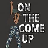 If You Love YA: On the Come Up by Angie Thomas (Out June 5)