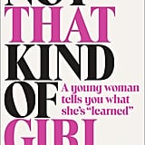 Not That Kind of Girl ($11)