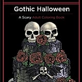 Gothic Halloween: A Scary Adult Coloring Book ($8)