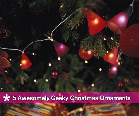Geek-Chic Holiday Ornaments