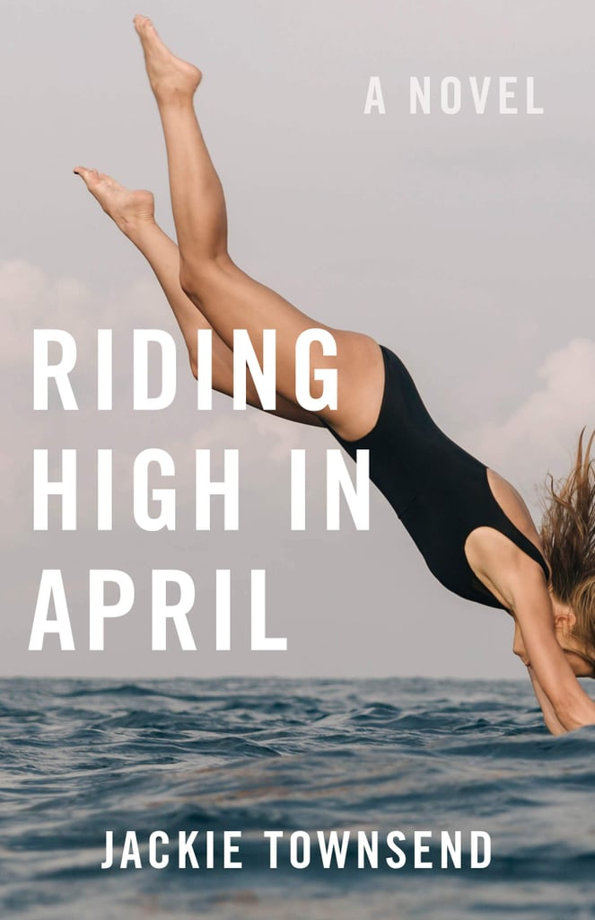 Riding High in April by Jackie Townsend