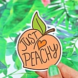 Just Peachy Vinyl Sticker