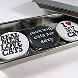 Real Men Love Cats Magnet Set ($6)