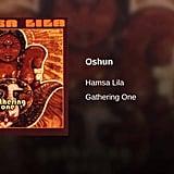 """Oshun"" by Hamsa Lila"