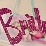 """Retro Glitter """"Bride"""" Sign"""