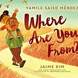 Ages 2-4: Where Are You From?
