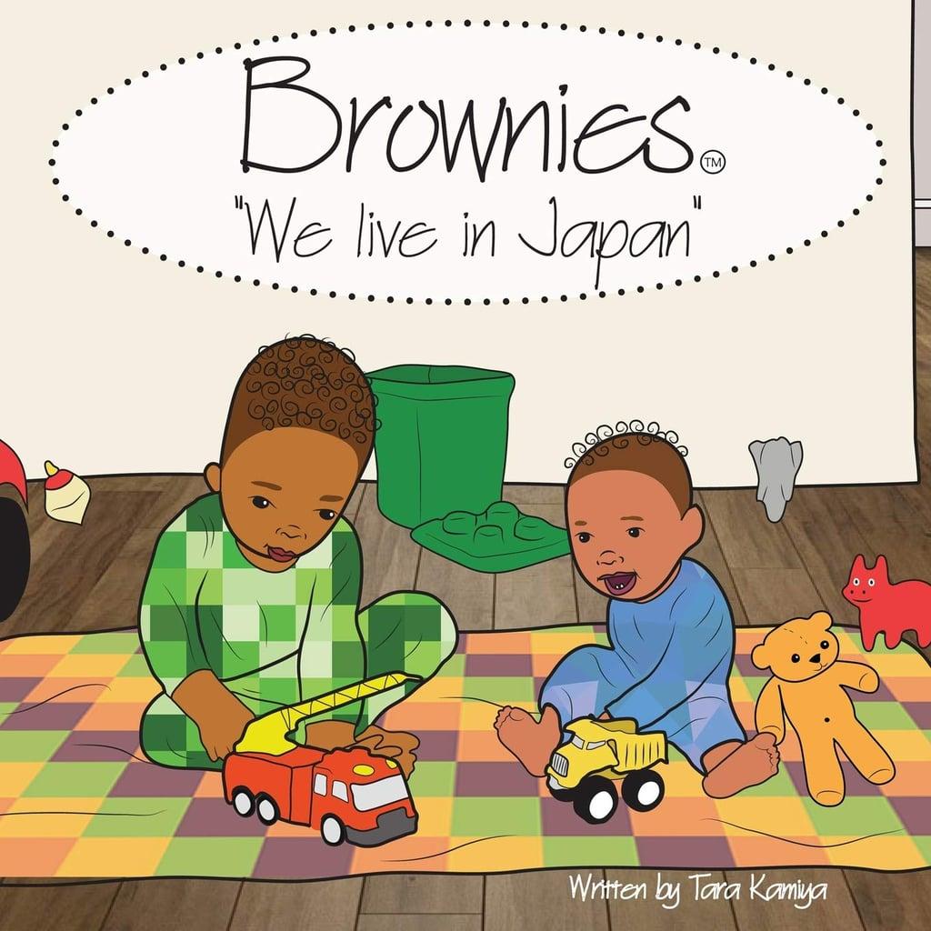 Brownies: We Live in Japan by Tara Kamiya, Illustrated by Drew Sinclair