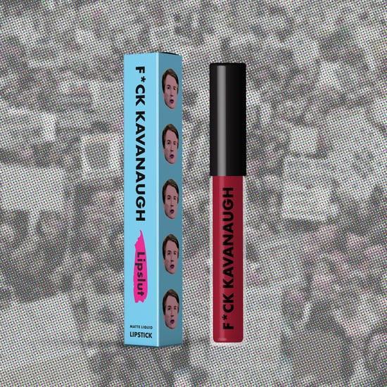 Lipslut F*ck Kavanaugh Lipstick Supports Survivors