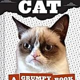 Grumpy Cat: A Grumpy Book ($13)