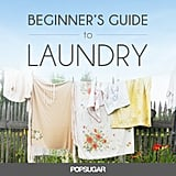 Beginner's Guide to Laundry