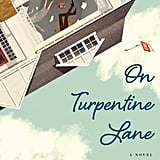 On Turpentine Lane by Elinor Lipman, Out Feb. 14