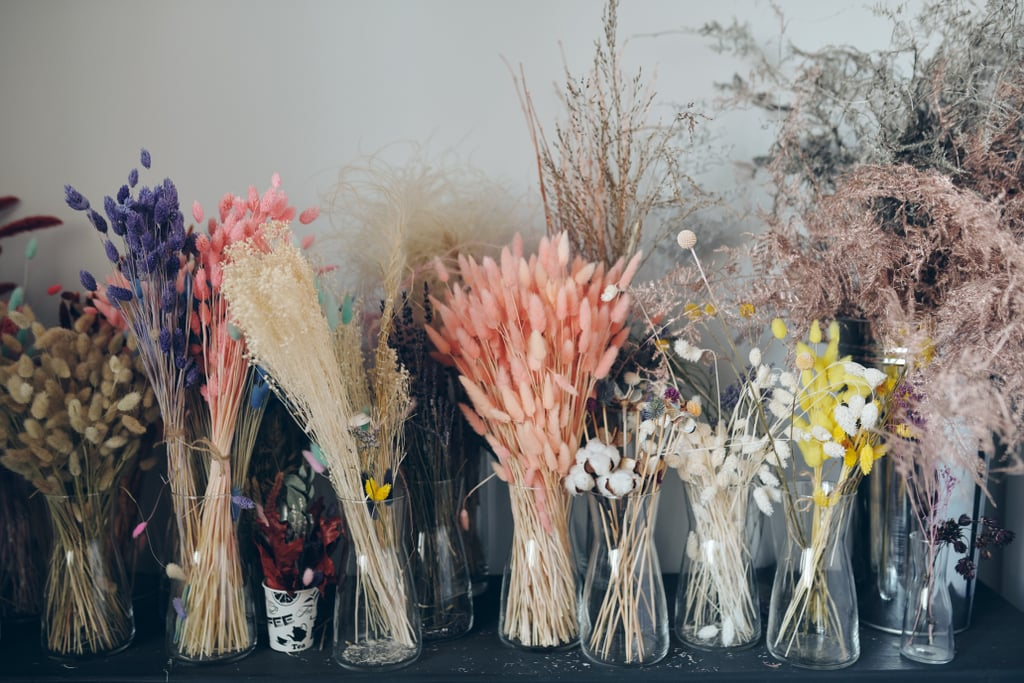 Or a Bunch of Native or Dried Flowers That Will Last Even Longer