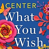 What You Wish For by Katherine Centre