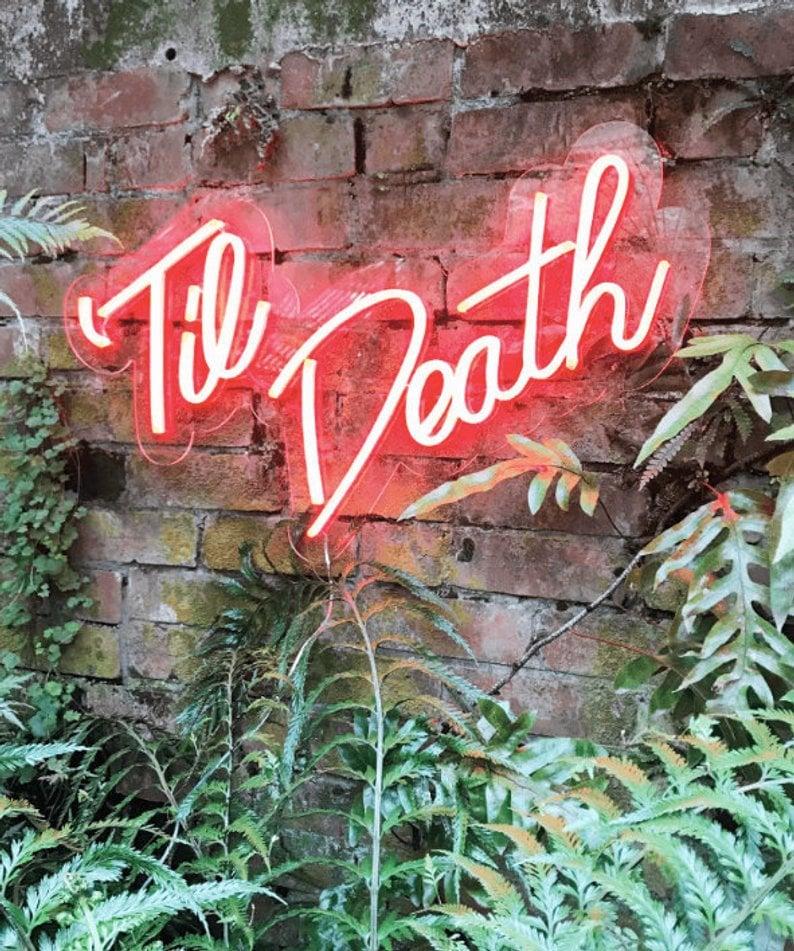 'Til Death Neon Wedding Sign