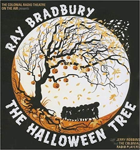 For Ages 9 to 11: The Halloween Tree