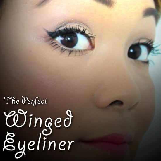 How to Get Perfect Winged Eyeliner, Every Time