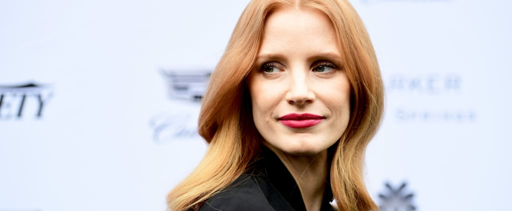 Jessica Chastain Wants You to Start Talking About Your Salary More