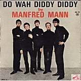 """Do Wah Diddy Diddy"" by Manfred Mann"