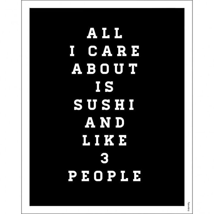 Dormify All I Care About Is Sushi Print