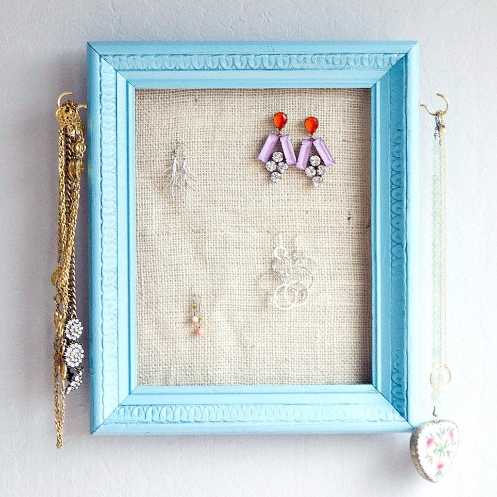 Jewelry Frame Organizer | Organization Tips and DIYs | POPSUGAR ...