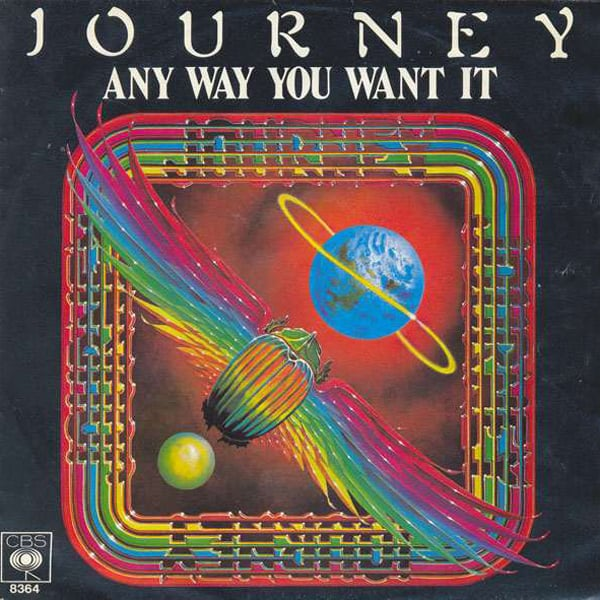 """""""Any Way You Want It"""" by Journey"""