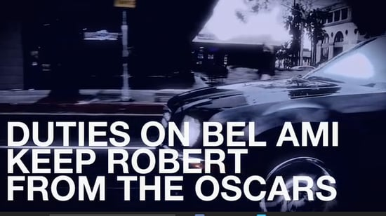 Duties on Bel Ami Keep Robert From the Oscars!