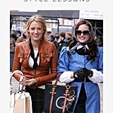Gossip Girl Style Lessons