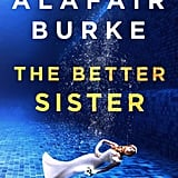 The Better Sister by Alafair Burke