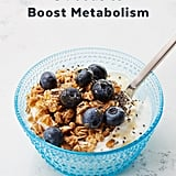 Foods to Speed Up Metabolism