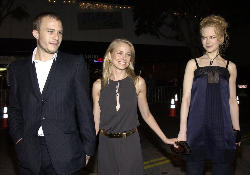 Naomi had two dates — her BFF Nicole and her then-boyfriend, the late Heath Ledger — at the premiere of The Ring in October 2002.
