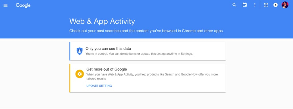 First, head to the main page to find your Google history and data.