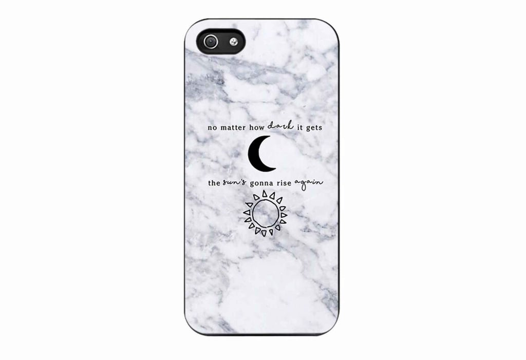 """""""No Matter How Dark It Gets"""" Marble iPhone Case ($19)"""