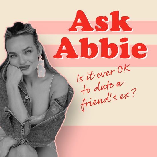 Is It OK to Date Your Friend's Ex?