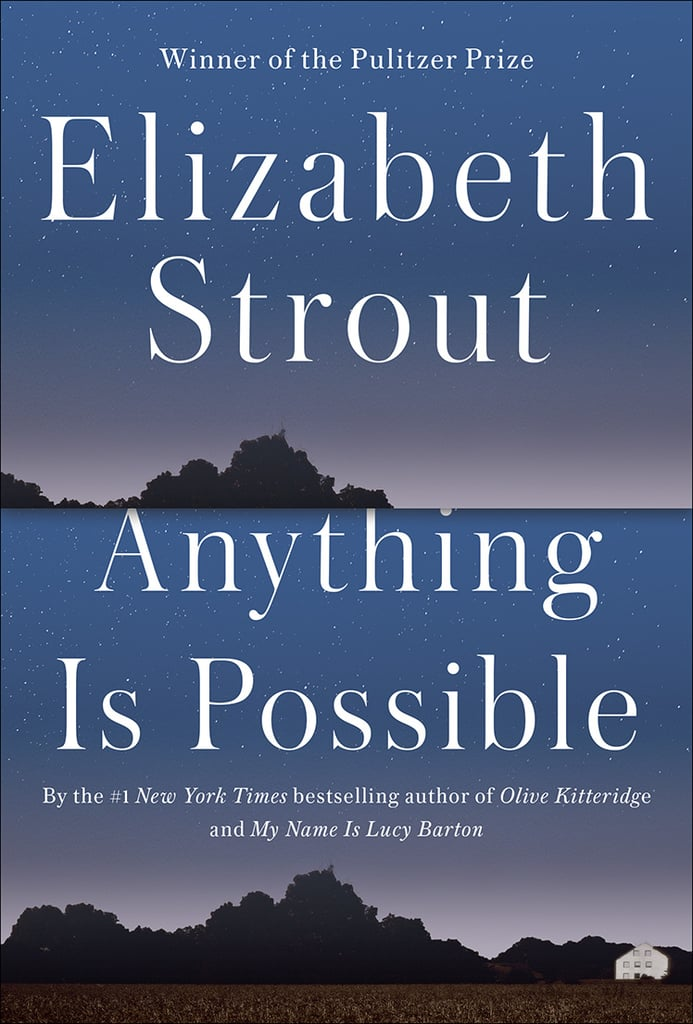 Anything Is Possible by Elizabeth Strout — Available April 25