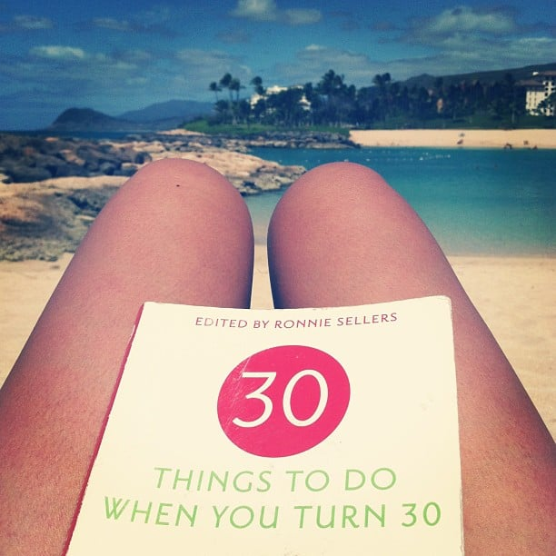 """Meliiimel was """"getting a head start"""" by reading 30 Things to Do When You Turn 30 beachside."""
