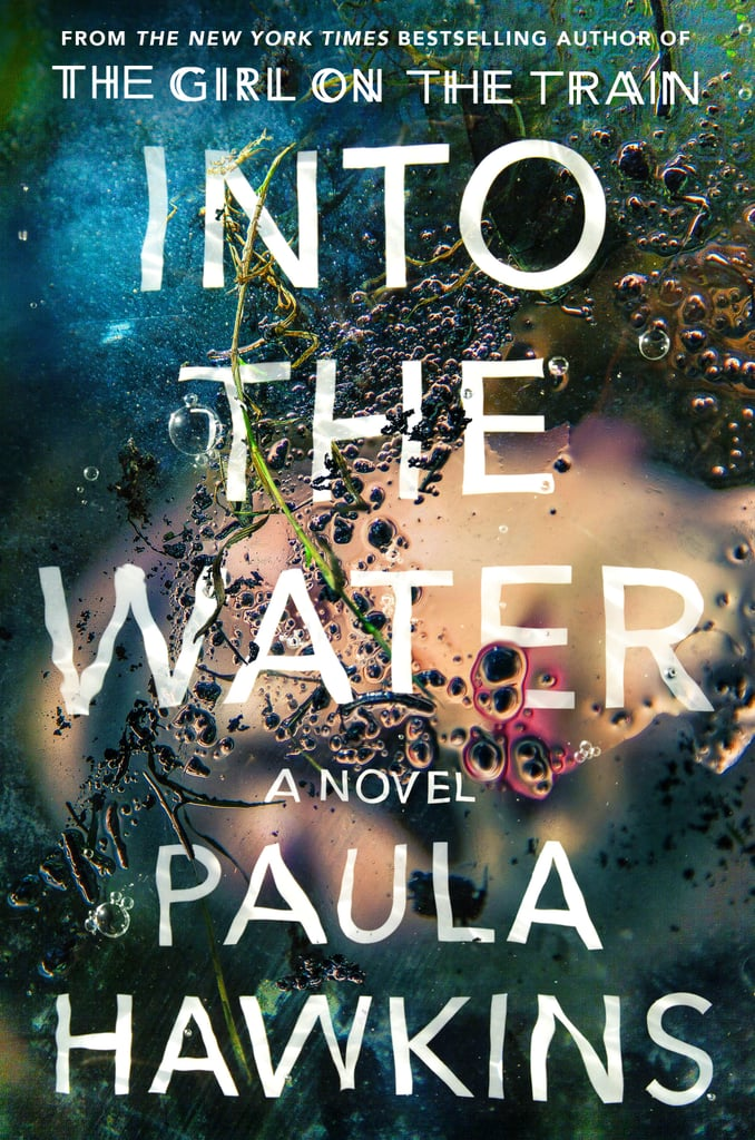Into the Water by Paula Hawkins — Available May 2