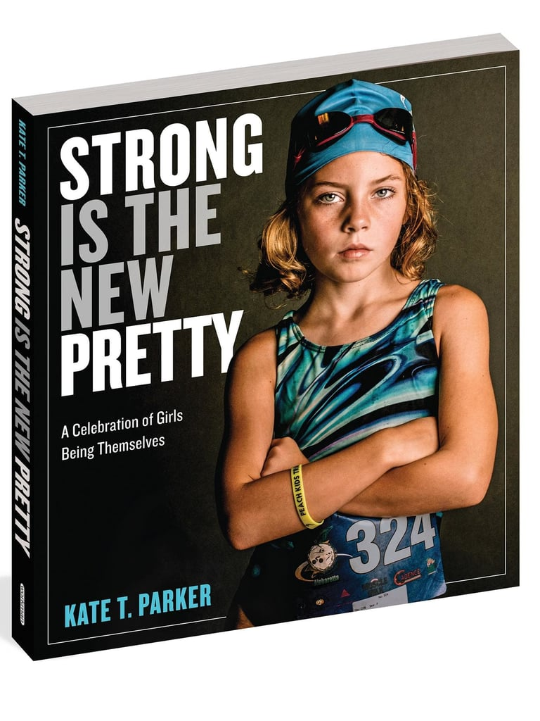 Strong Is the New Pretty Book | Christmas Gifts For 11-Year-Olds ...