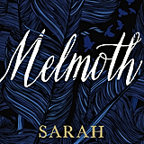 Melmoth by Sarah Perry, out Oct. 16