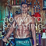 Equinox's New Campaign Is Giving Commitment a Whole New Meaning
