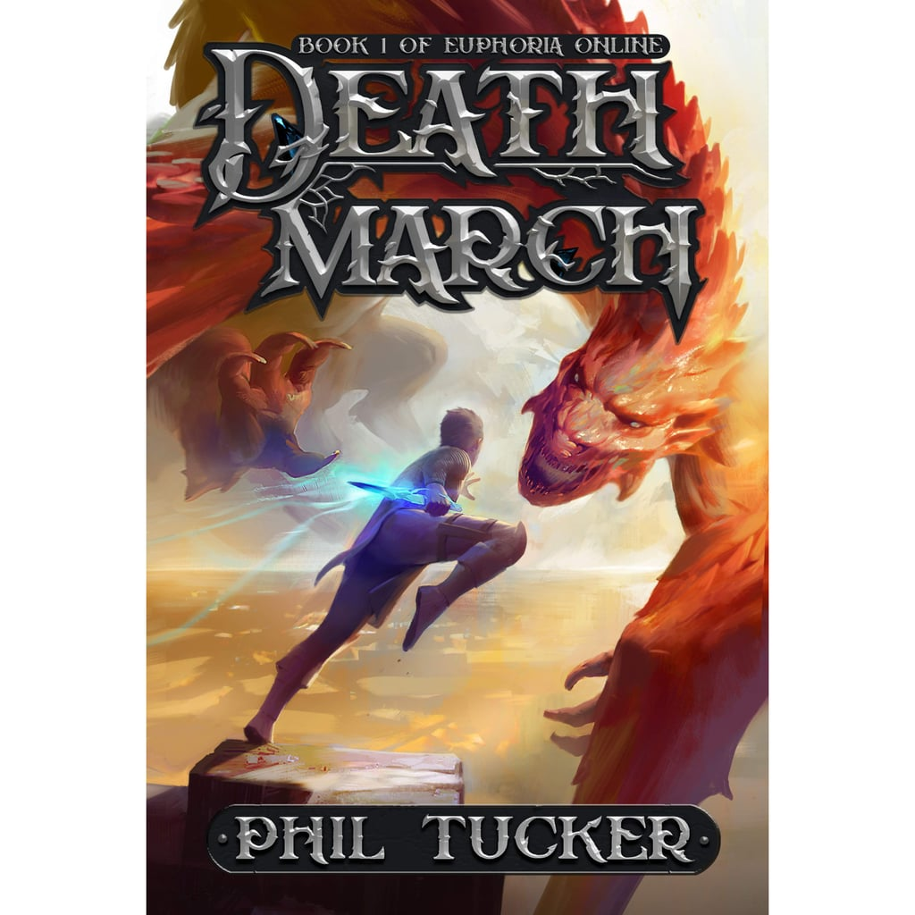 Death March (Euphoria Online, Book 1)