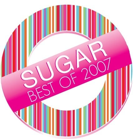 Sugar Shout Out: Best of 2007
