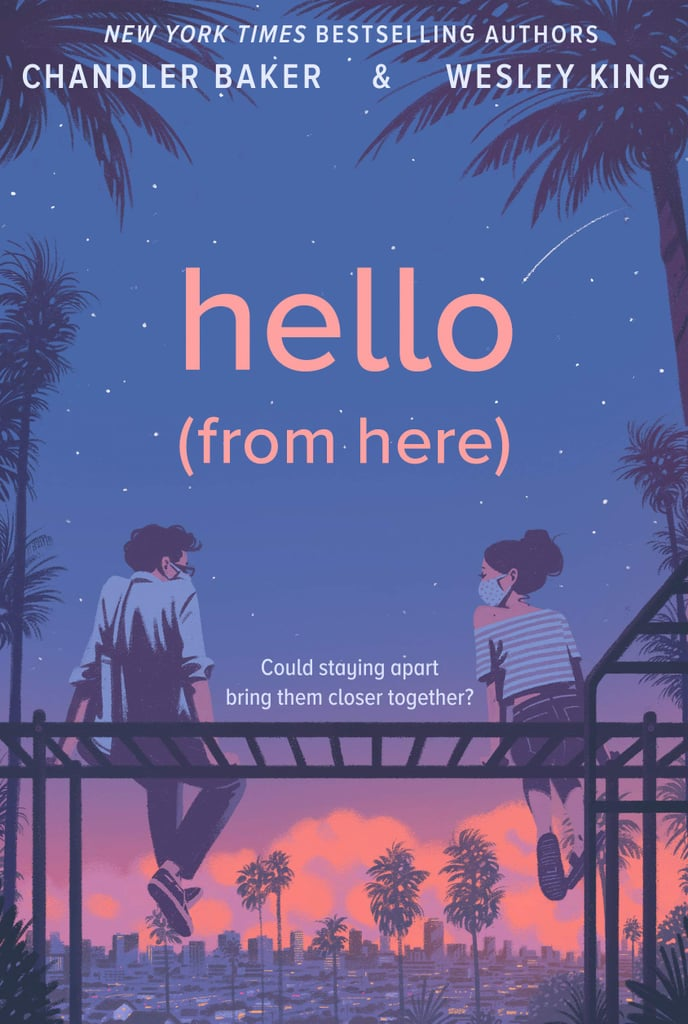 Hello (From Here) by Chandler Baker and Wesley King